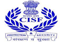 CISF भर्ती:  12वीं पास अभ्यार्थियों के लिए बंपर भर्ती, जानें आवेदन की प्रक्रिया