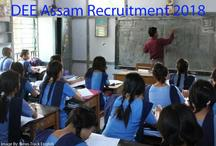 DEE Assam भर्ती 2018: सरकारी नौकरी पाने का सुनहरा मौका , सैलरी होगी बेहतरीन